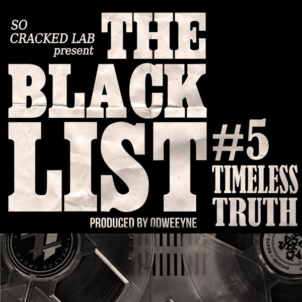 ODWEEYNE featuring Timeless Truth – BLACK LIST v5